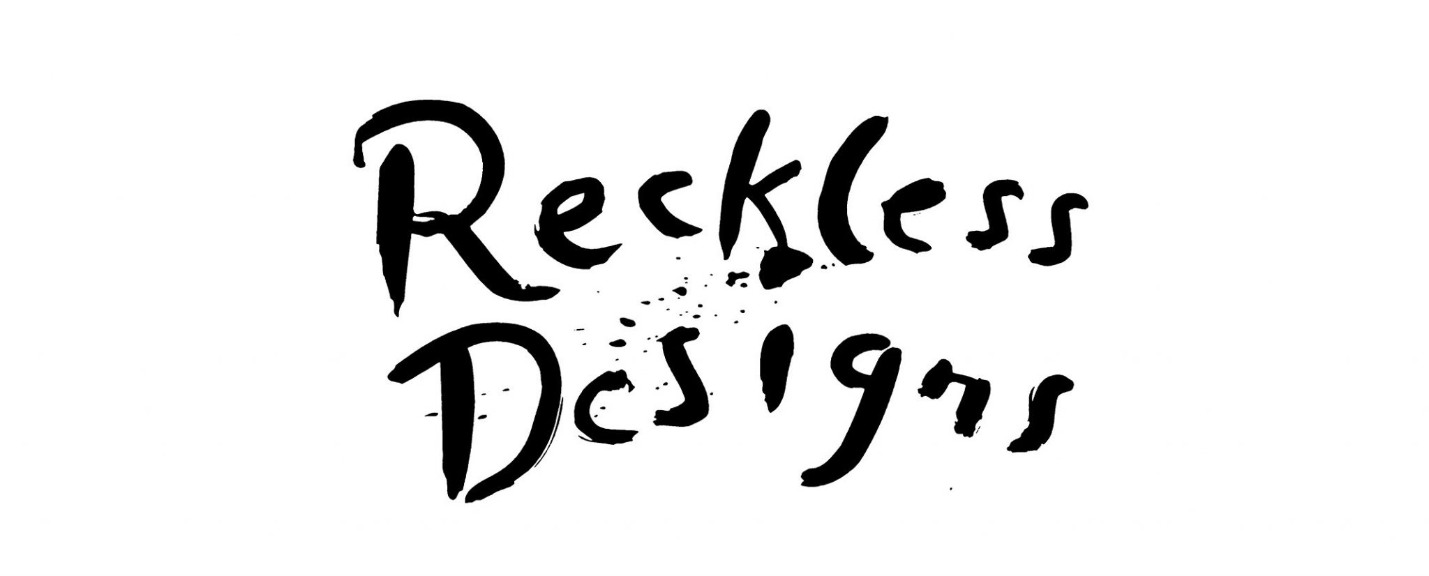 RECKLESS DESIGNS
